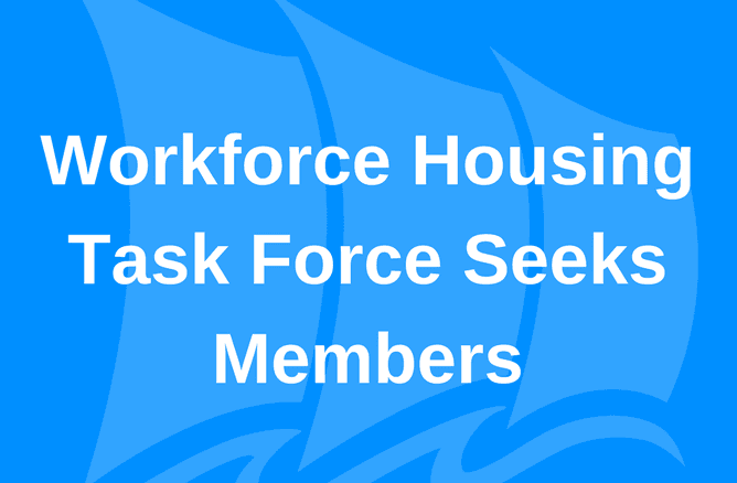 Workforce Housing Task Force Seeks Members